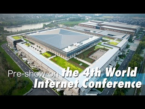preshow on the 4th world internet conference